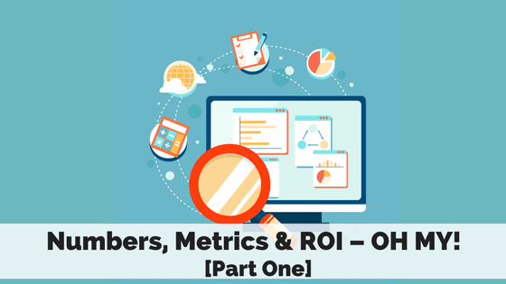numbers-metrics-roi-part-one