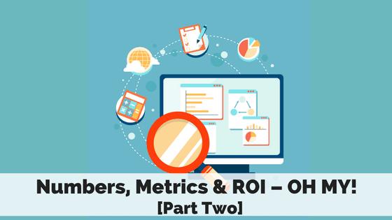 numbers-metrics-roi-part-two
