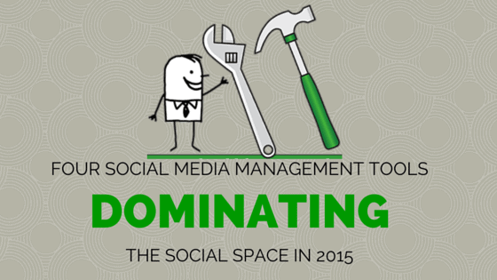 2015-social-media-management-tools