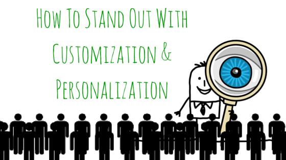 Customization and Personalization