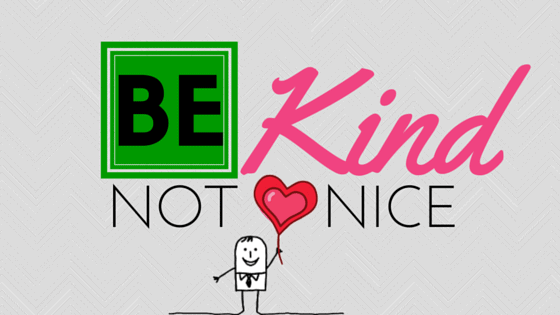 be-kind-not-nice-business-relationships