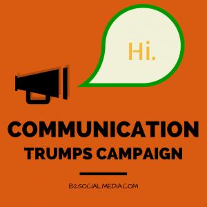 communication trumps campaign