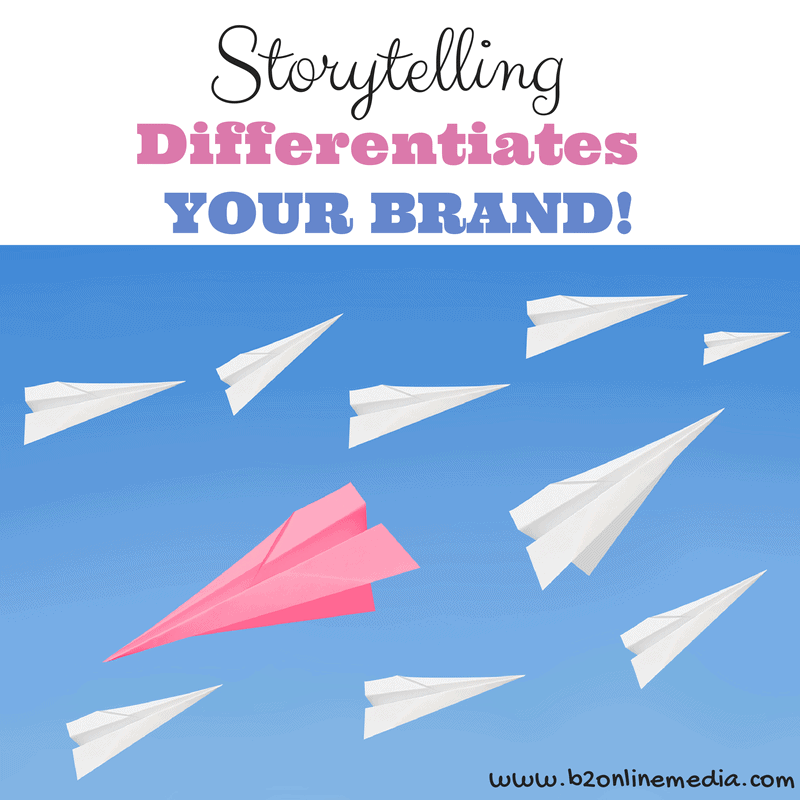 storytelling differentiates your brand