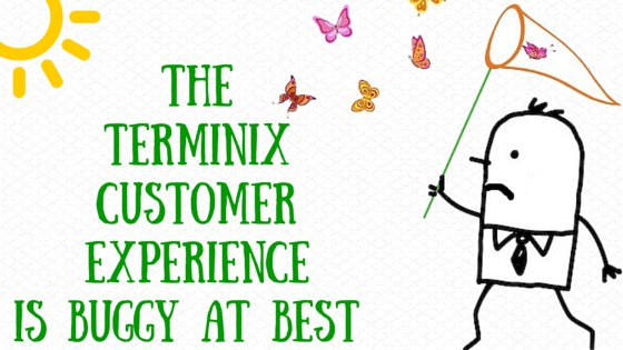 terminix-customer-experience-is-buggy