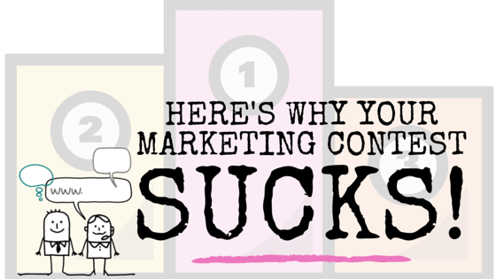 your-marketing-contest-sucks