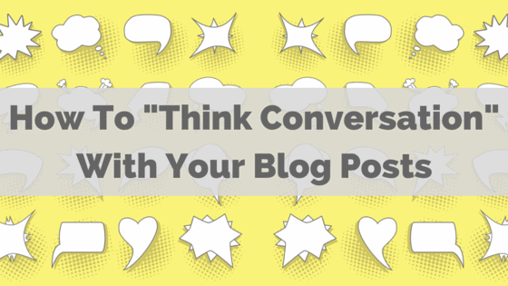 think-conversation-blogging-strategy