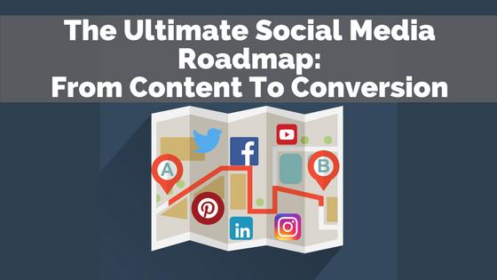 Ultimate-Social-Media-Roadmap