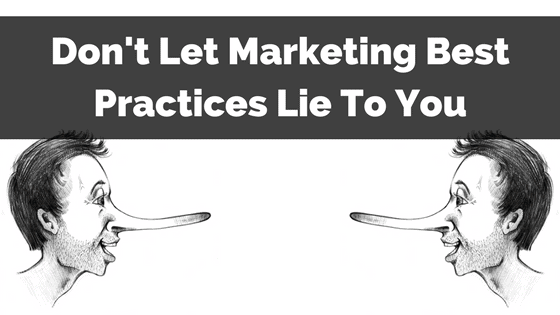 marketing-best-practices-lie