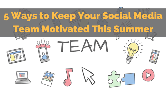 social-media-team-motivation