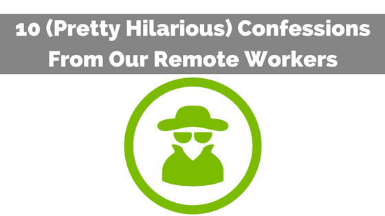 confessions-remote-workers