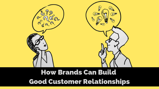 build-good-customer-relationships