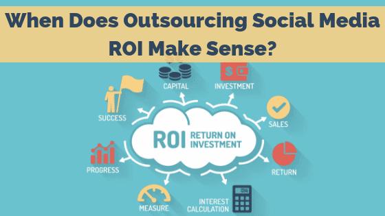 outsourcing-social-media-roi