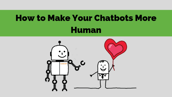 Humanize Chatbots