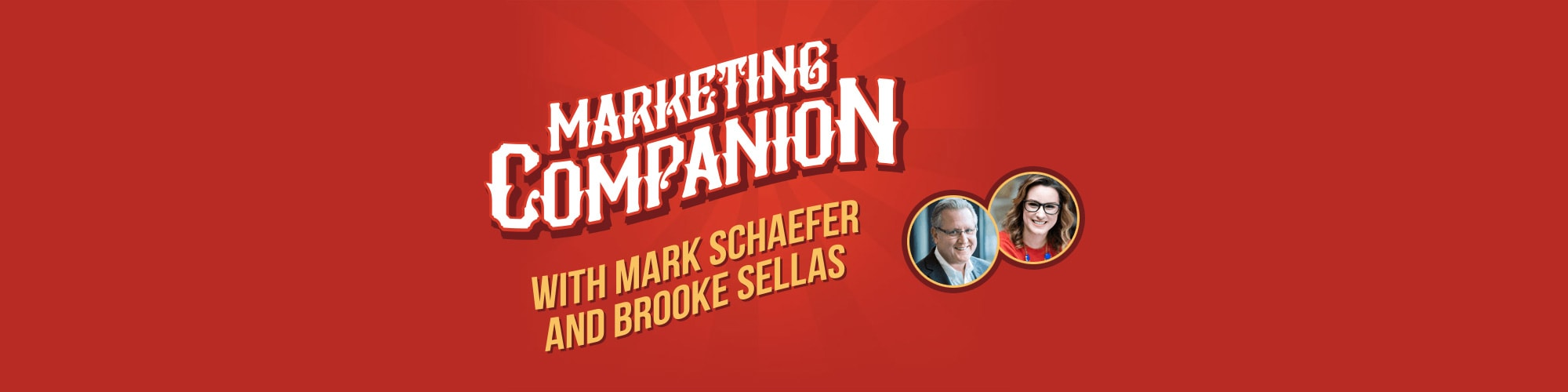 Marketing Companion with Mark Schaefer & Brooke Sellas