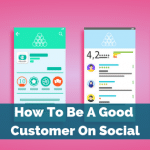 How To Be A Good Customer On Social
