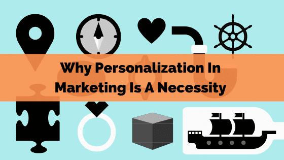Personalization In Marketing
