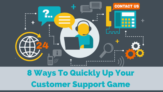 up-your-customer-support-game