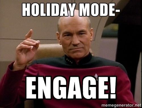 Holiday Mode Engage